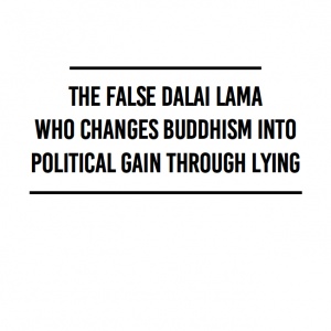 The-False-Dalai-Lama-Who-Changes-Buddhism-into-Political-Gain-Through-Lying_pdf